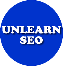 Unlearn SEO